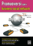 PROMUOVERSI CON I BUSINESS SOCIAL NETWORK