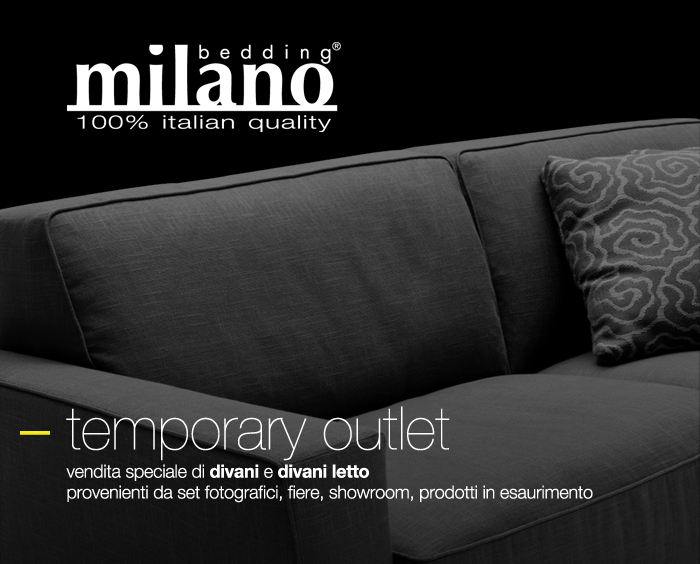 Temporary outlet milano bedding presso cesana arredamenti for Outlet divani lombardia