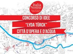 Concorso di idee Lyda Türck – Città d'opera e d'acqua