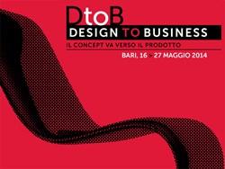 A Bari DtoB_Design to Business: la call per creativi