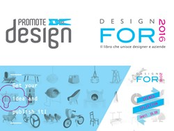 Promotedesign.it apre le selezioni per Design For 2016