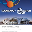 EXPO ENERGIE  - Solarexpo | The Innovation Cloud: pronti per l�edizione 2015 - Milano, 8-10 aprile